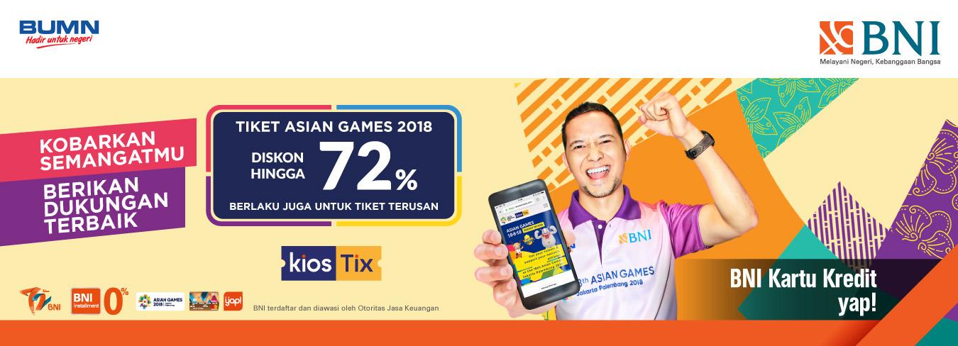 Diskon Hingga 72% di KiosTix.com untuk Pembelian Tiket Asian Games dengan BNI