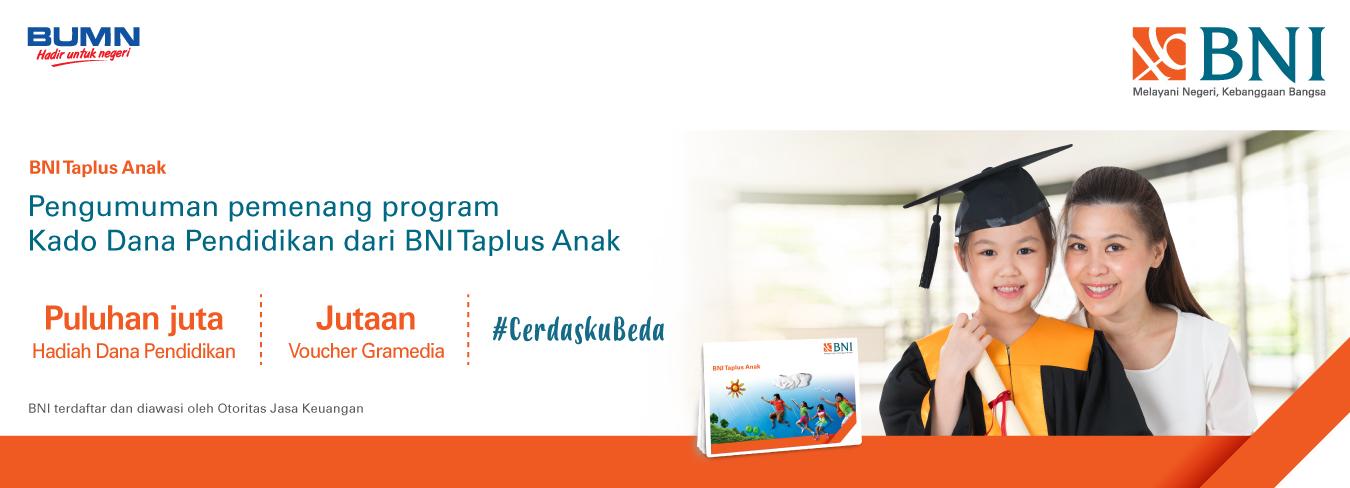 Pemenang Program Kado Dana Pendidikan dari BNI Taplus Anak