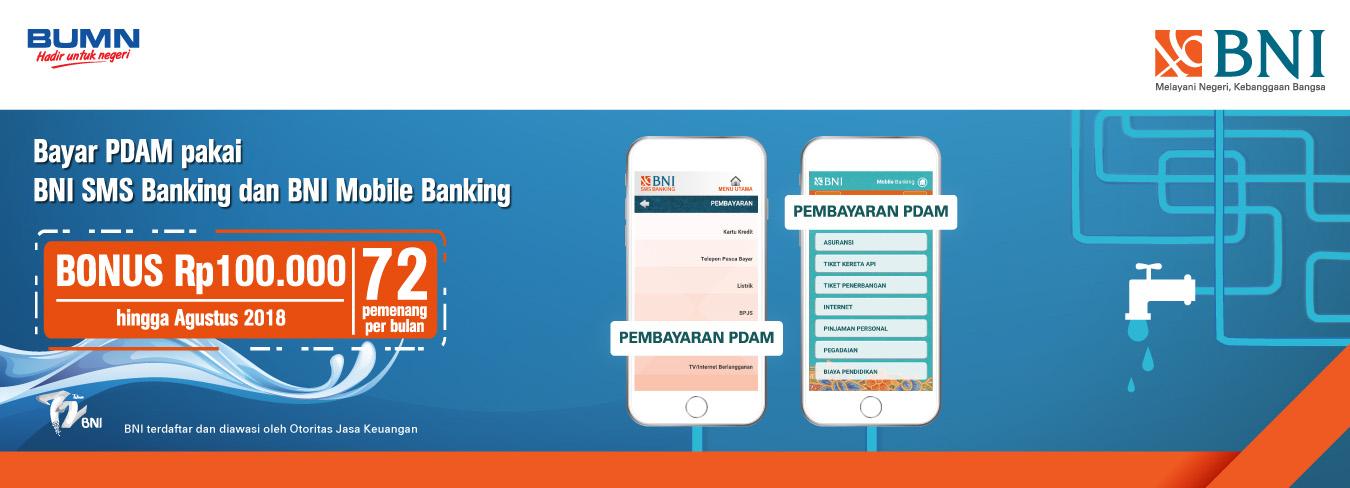 Bonus Rp 100.000 Untuk Pembayaran PDAM Menggunakan BNI SMS Banking dan BNI Mobile Banking