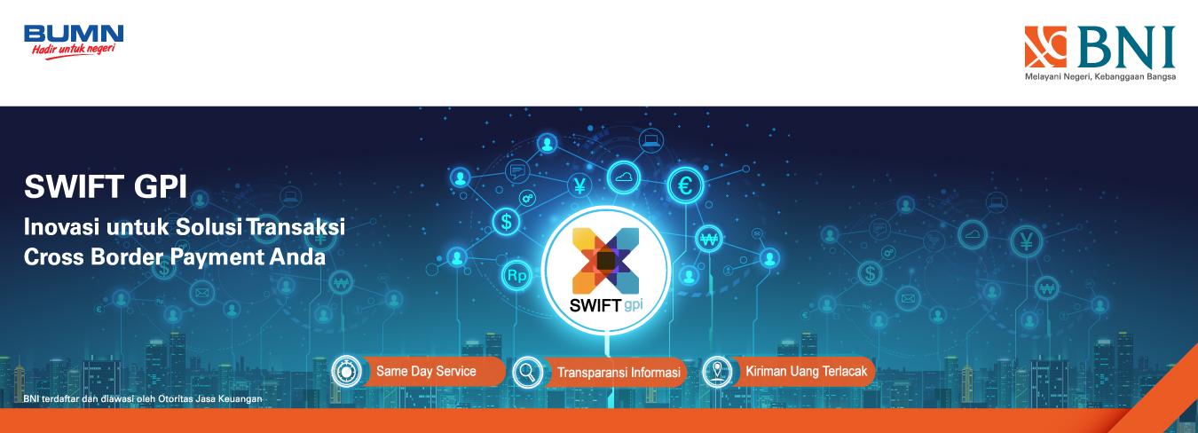 SWIFT GPI Inovasi untuk Solusi Transaksi Cross Border Payment Anda